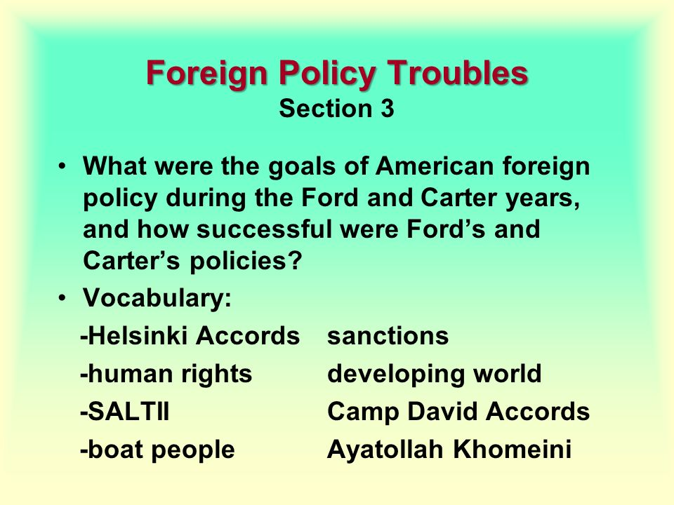 Foreign Policy Troubles Section 3