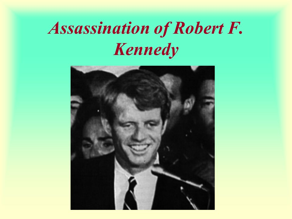 Assassination of Robert F. Kennedy