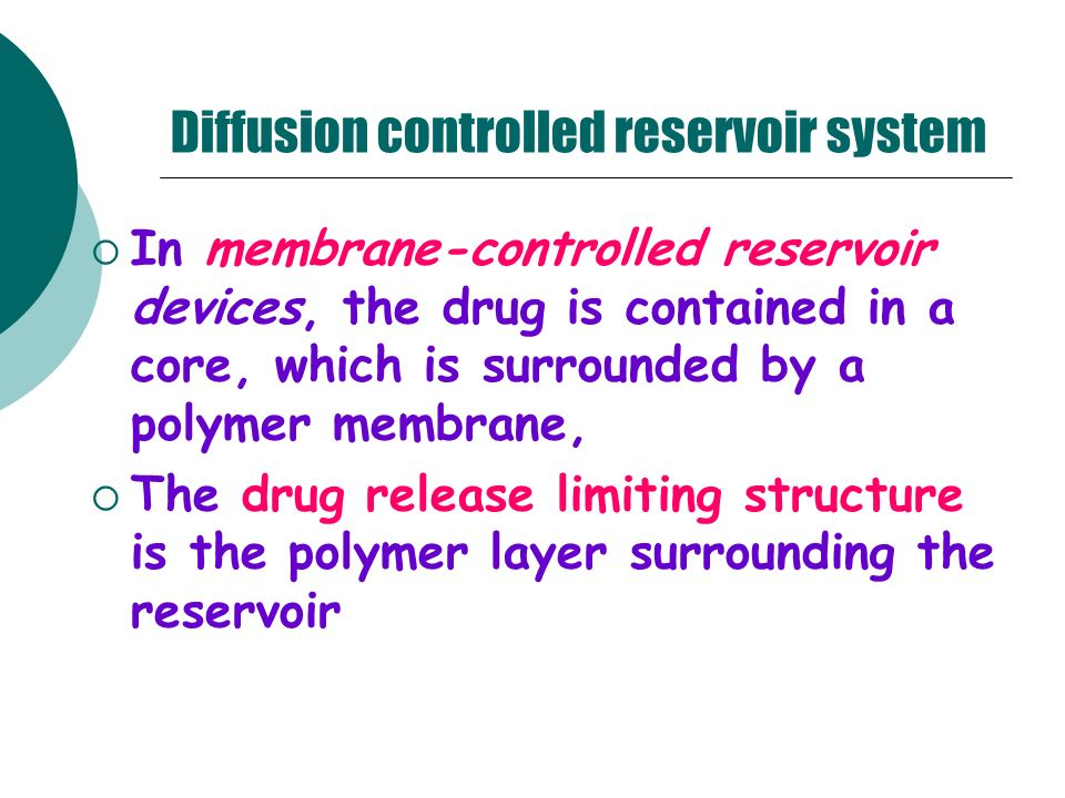 Diffusion controlled reservoir system