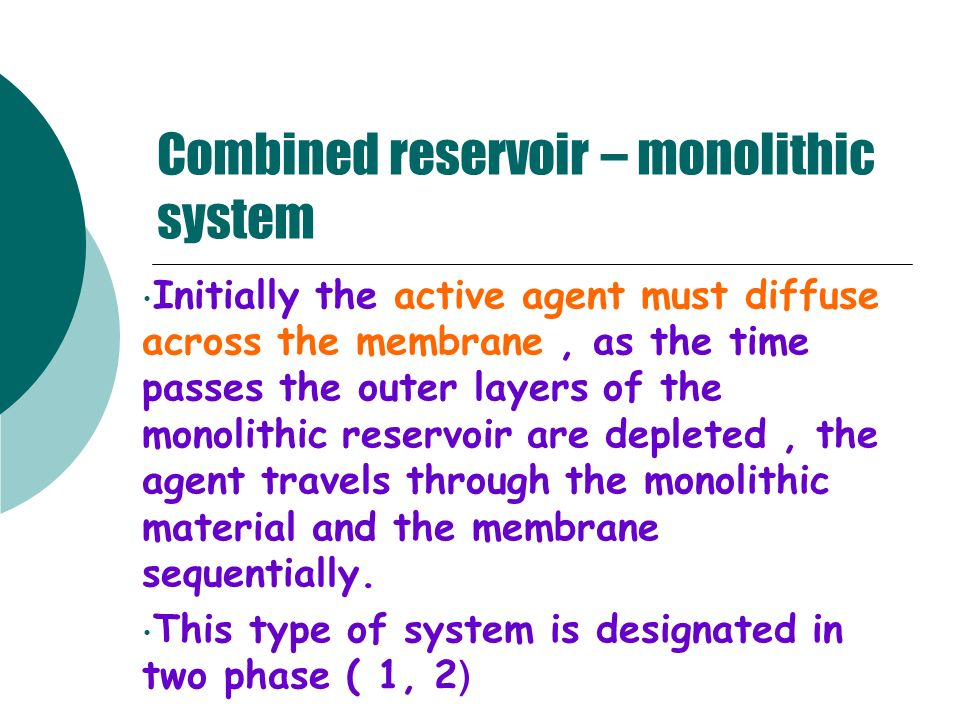 Combined reservoir – monolithic system
