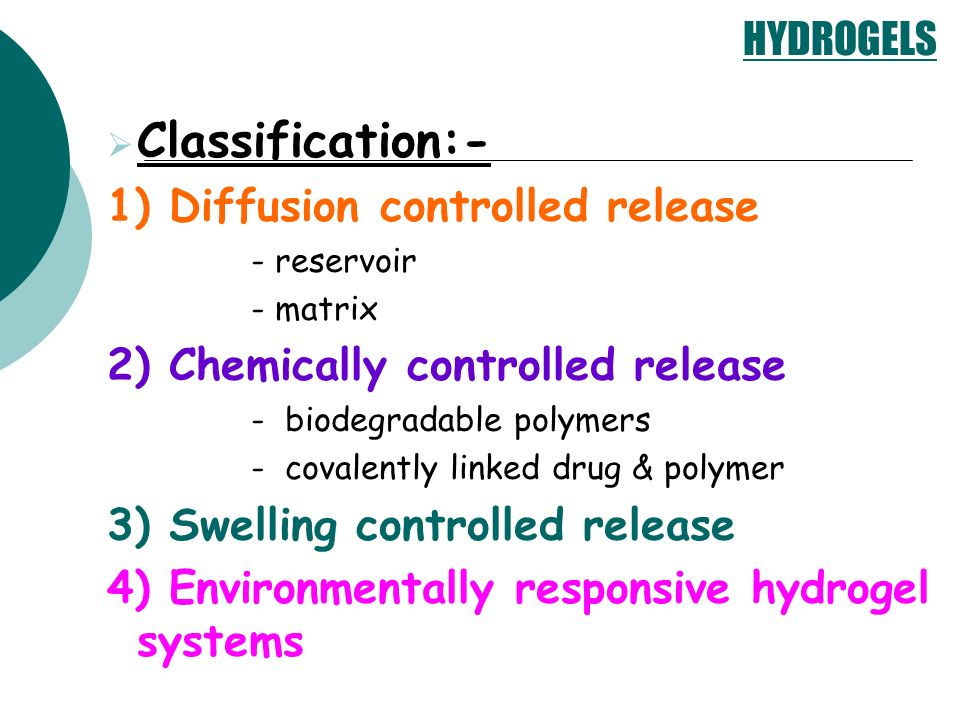 Classification:- 1) Diffusion controlled release