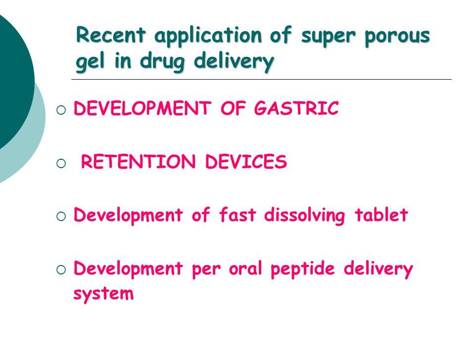 Recent application of super porous gel in drug delivery