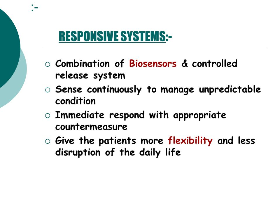 :- RESPONSIVE SYSTEMS:-