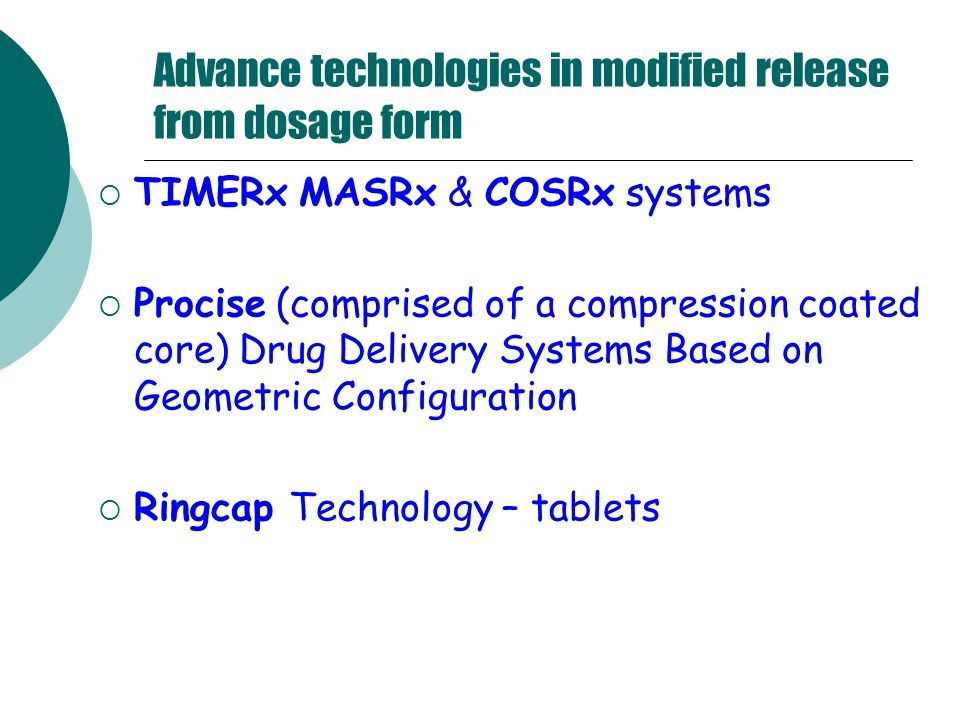 Advance technologies in modified release from dosage form