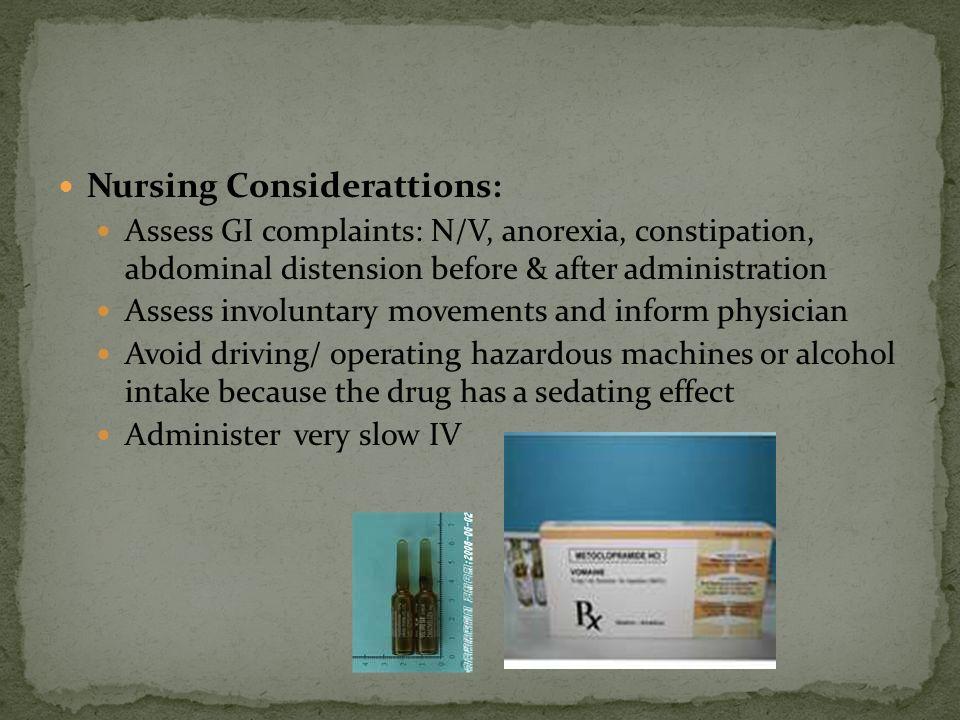 Nursing Considerattions: