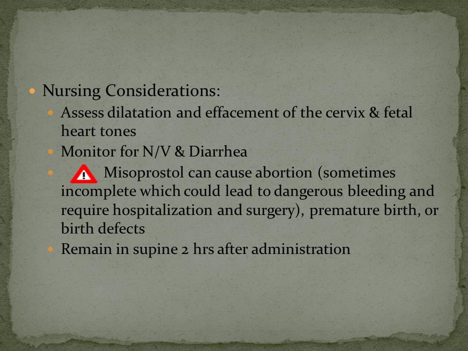 Nursing Considerations: