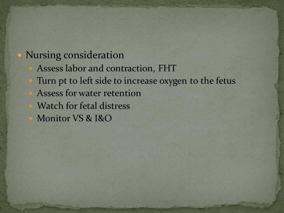 Nursing consideration