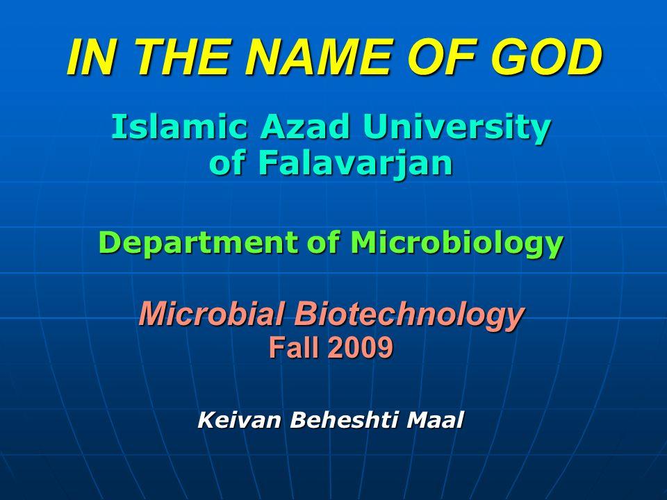 IN THE NAME OF GOD Islamic Azad University of Falavarjan