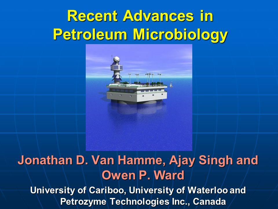 Recent Advances in Petroleum Microbiology
