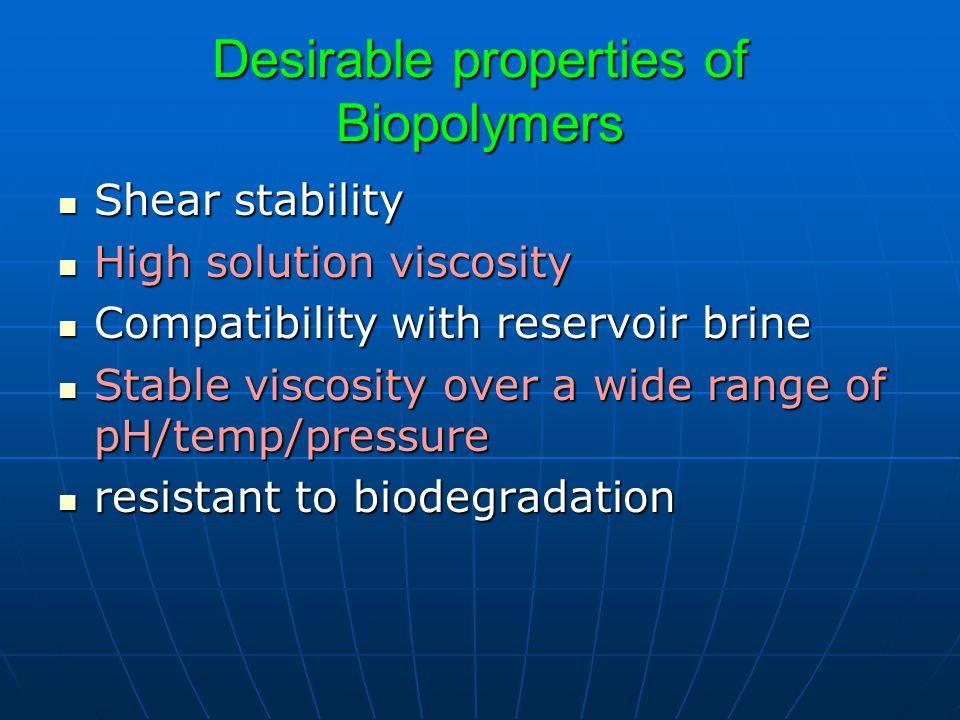 Desirable properties of Biopolymers