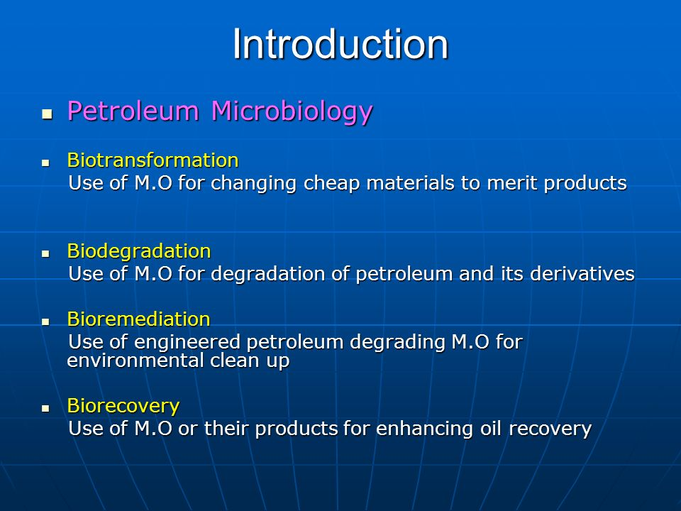 Introduction Petroleum Microbiology Biotransformation