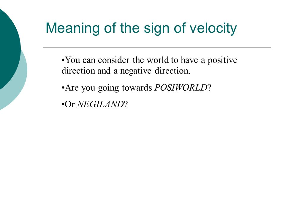 Meaning of the sign of velocity