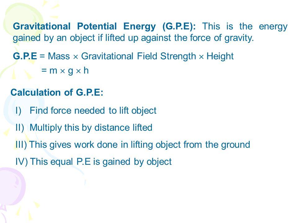 Gravitational Potential Energy (G. P