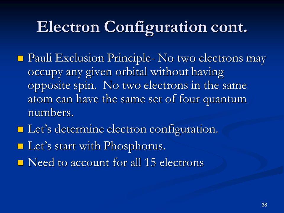 Electron Configuration cont.