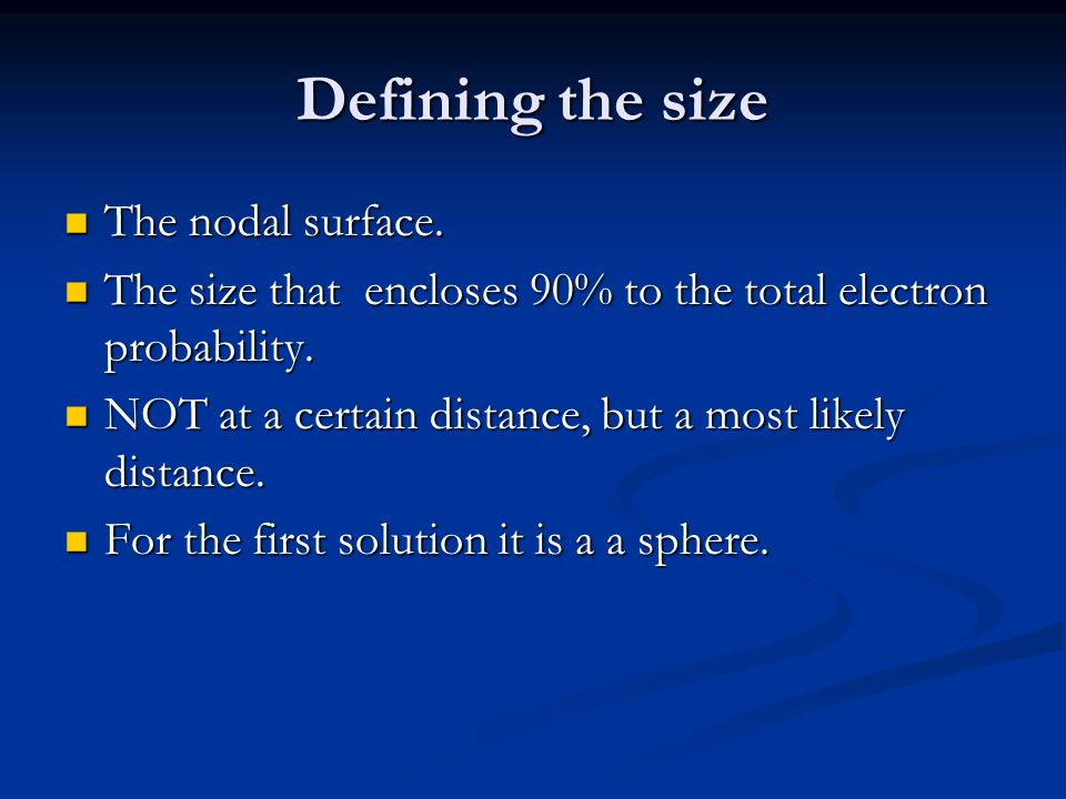 Defining the size The nodal surface.