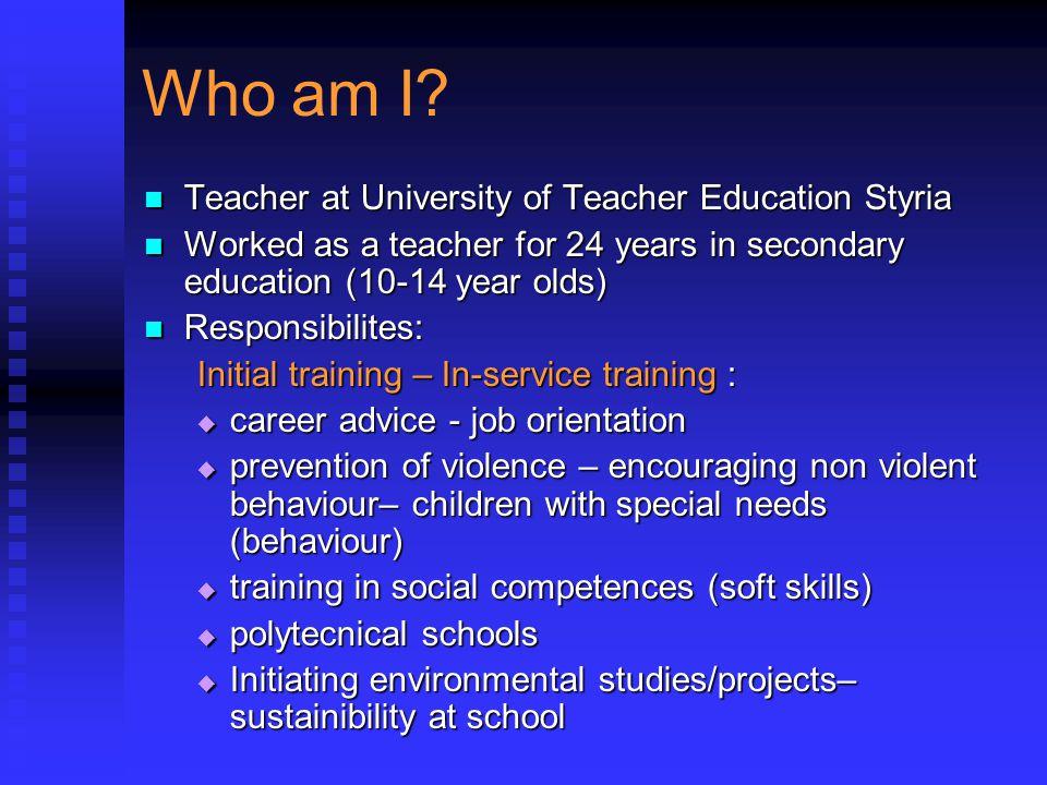 Who am I Teacher at University of Teacher Education Styria