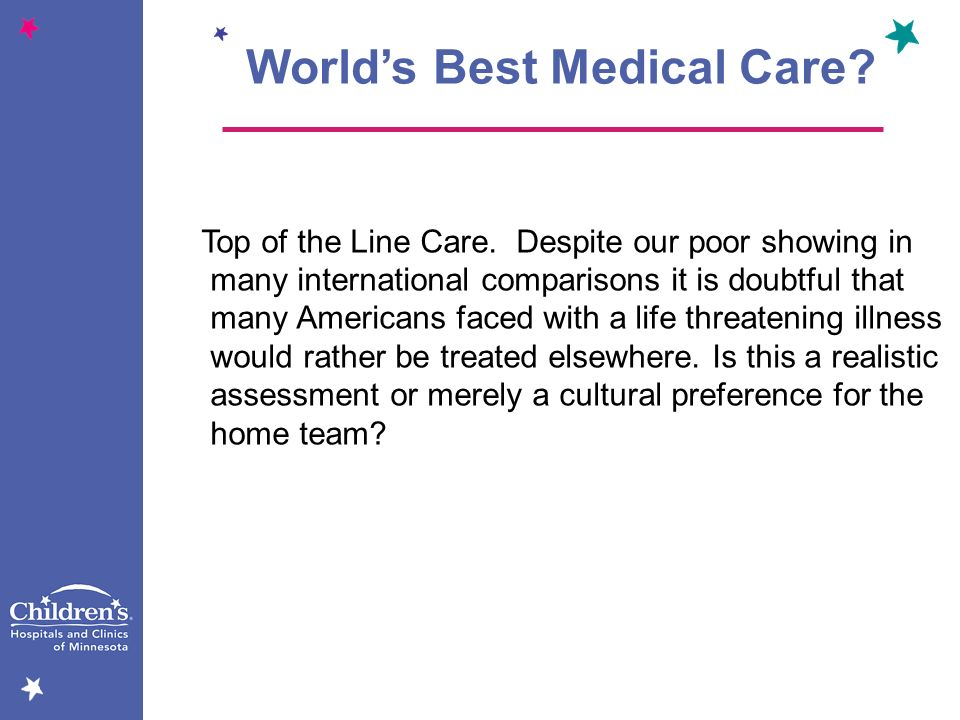 World's Best Medical Care