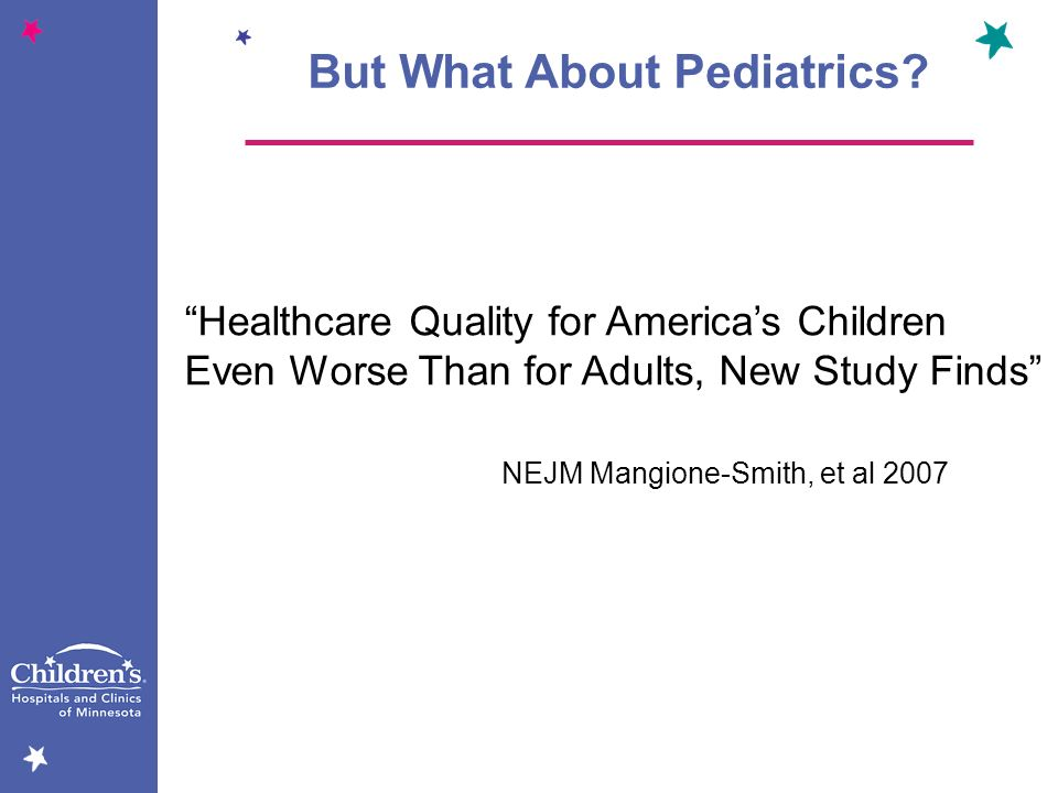 But What About Pediatrics