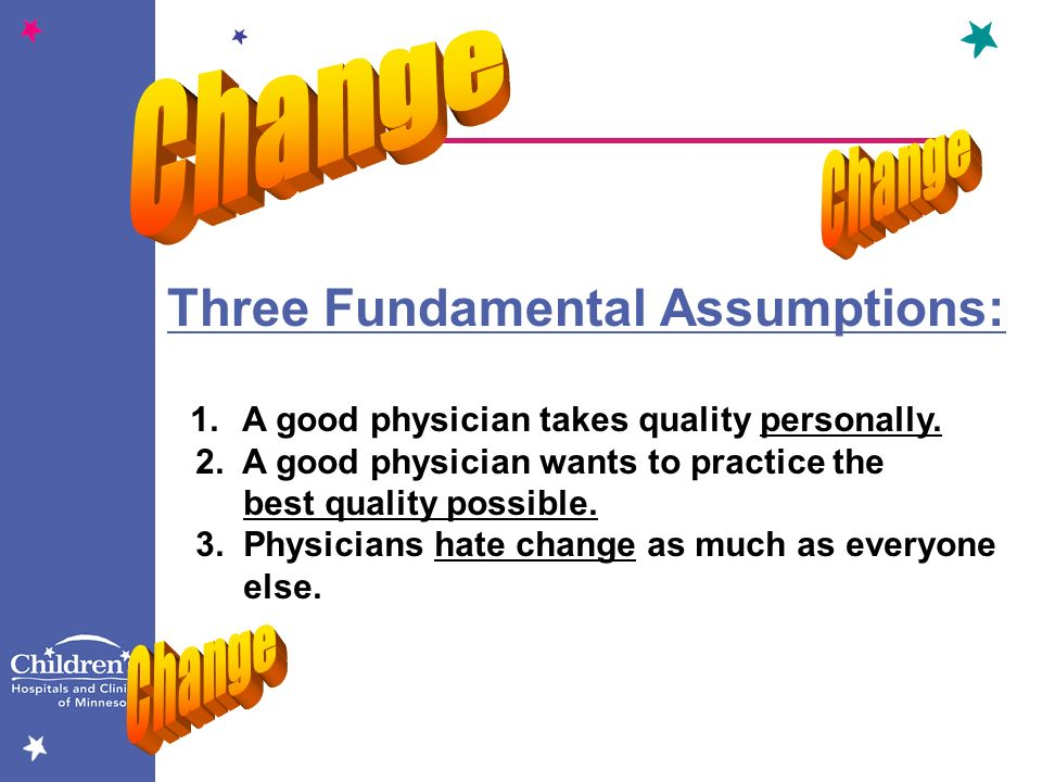 Three Fundamental Assumptions: