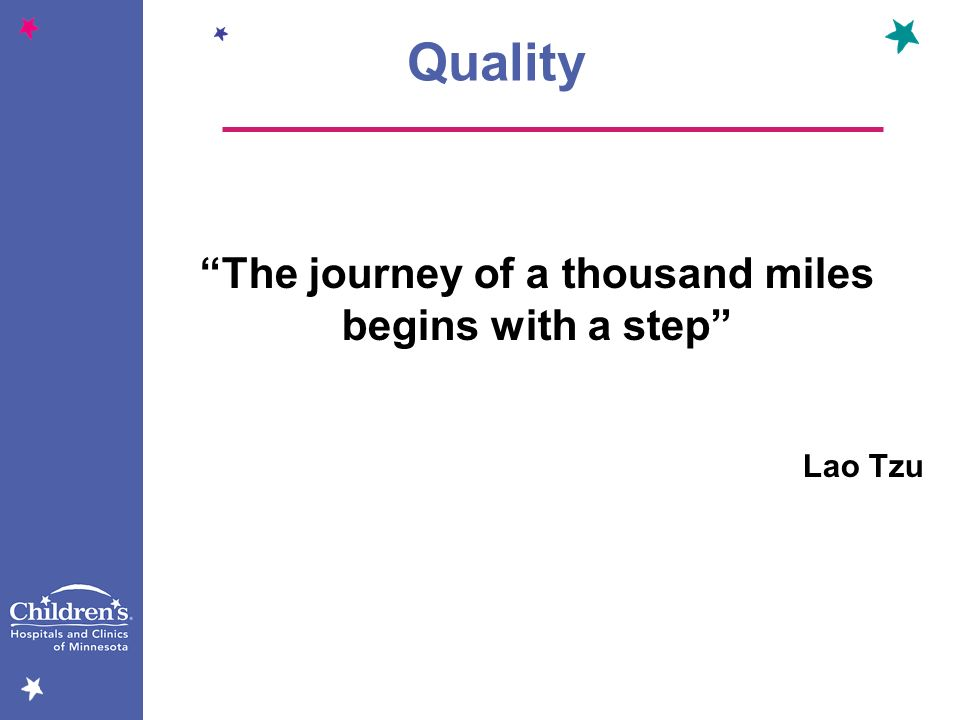 The journey of a thousand miles begins with a step