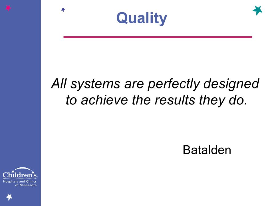 Quality All systems are perfectly designed