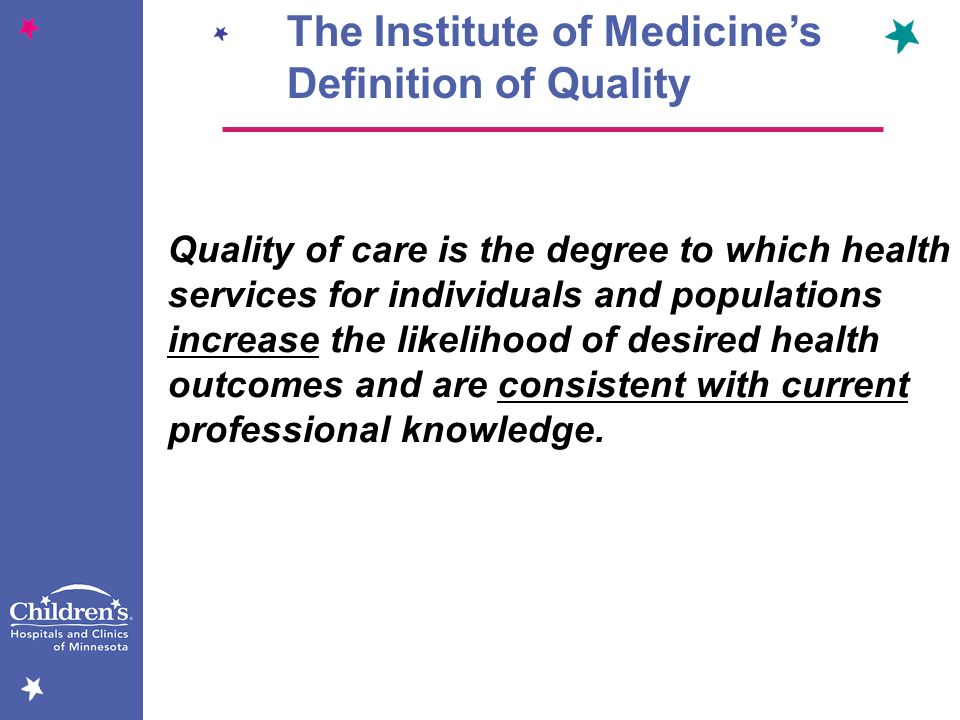 The Institute of Medicine's Definition of Quality