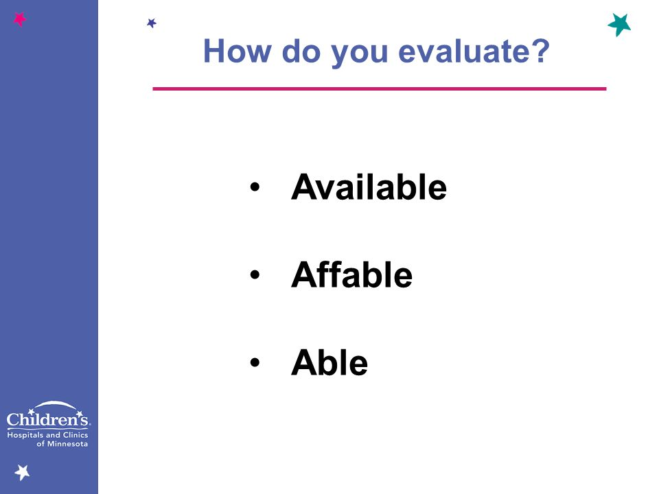 How do you evaluate Available Affable Able