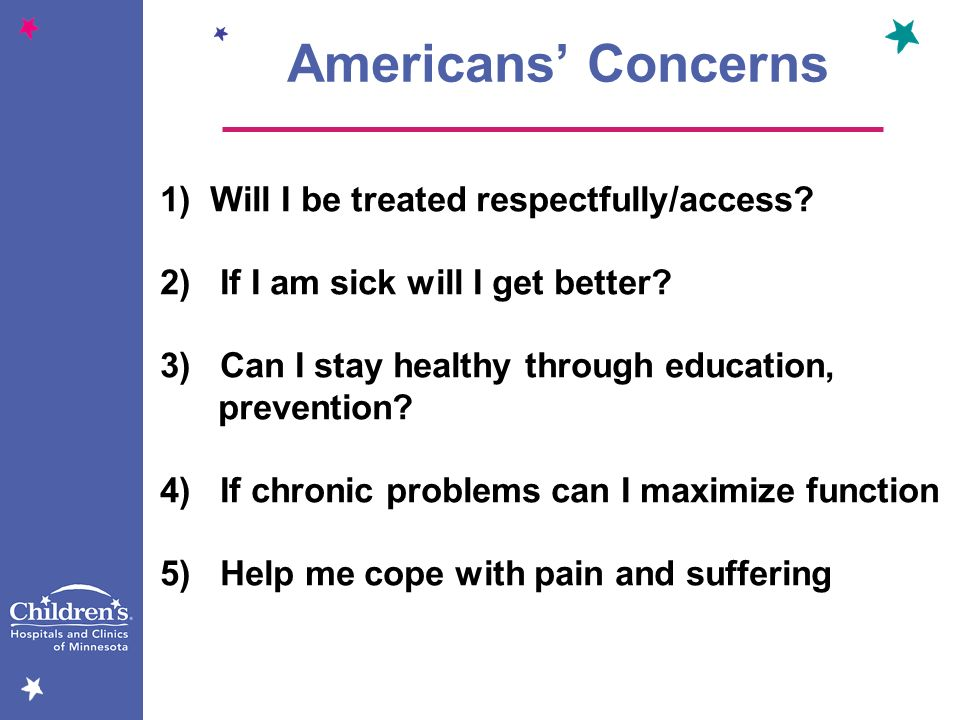 Americans' Concerns 1) Will I be treated respectfully/access