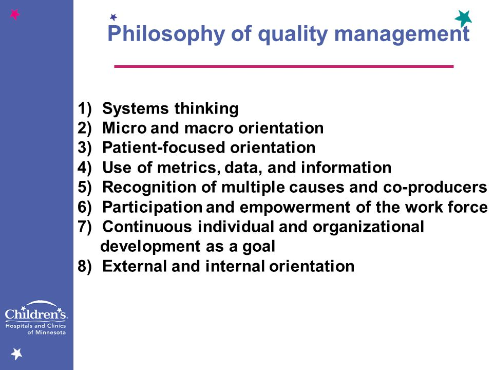 Philosophy of quality management