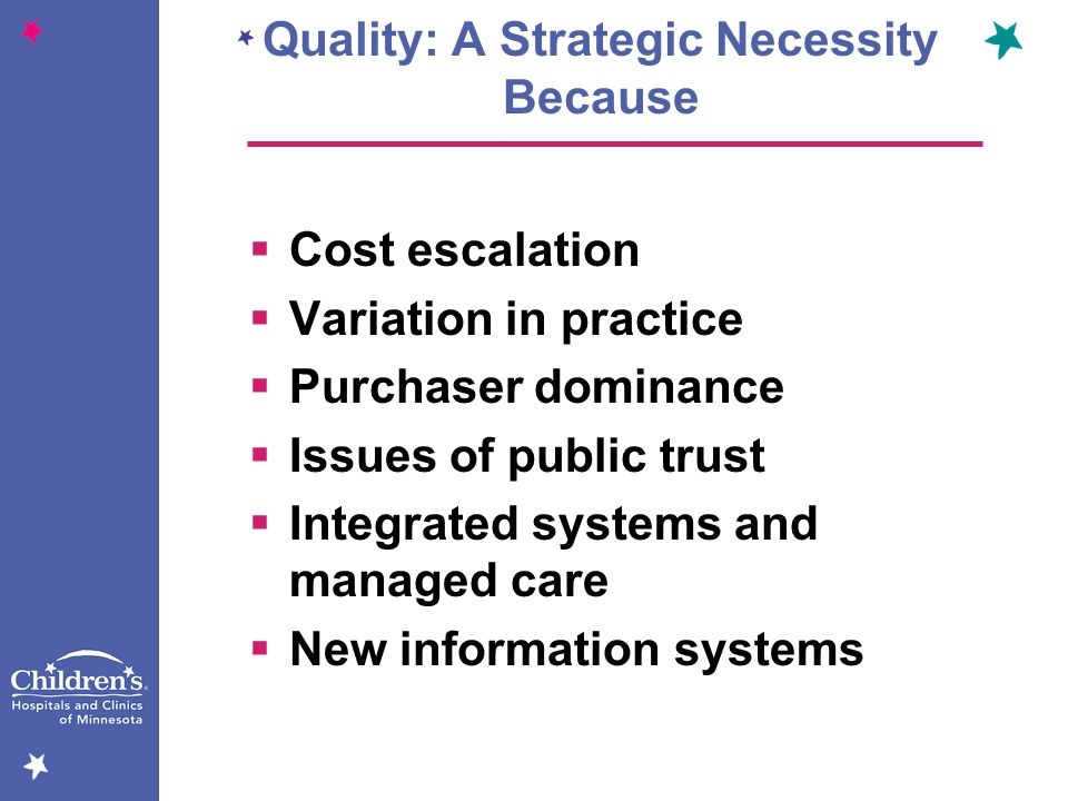 Quality: A Strategic Necessity Because