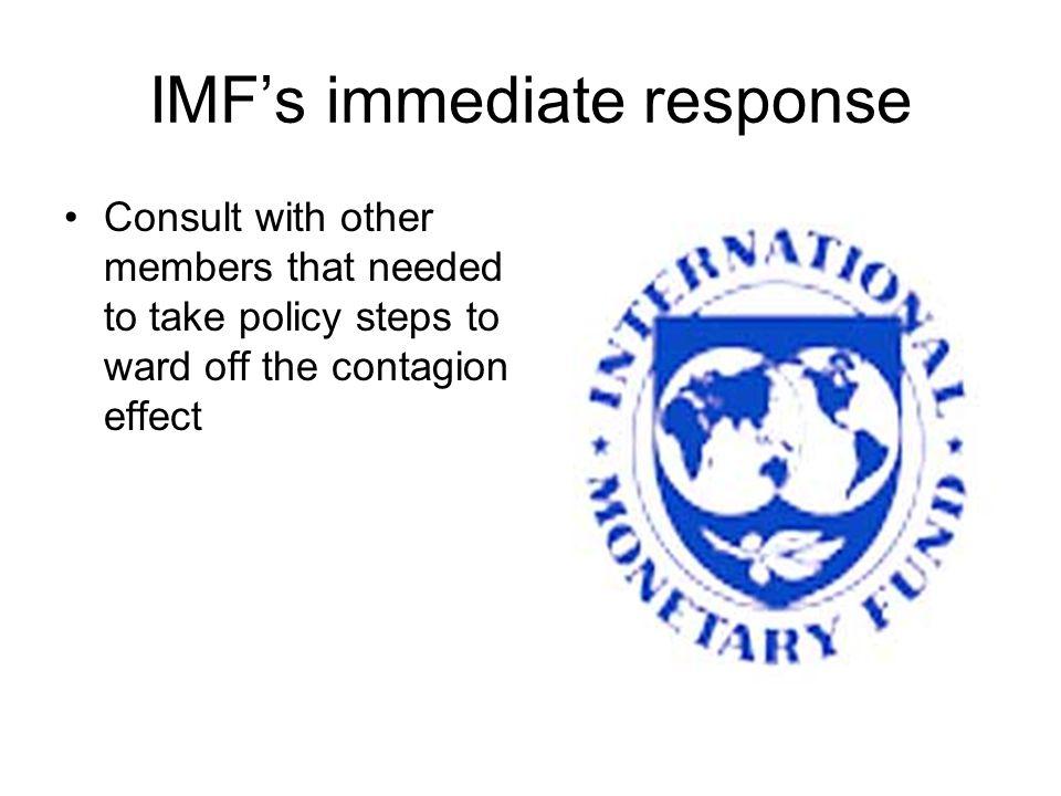 IMF's immediate response