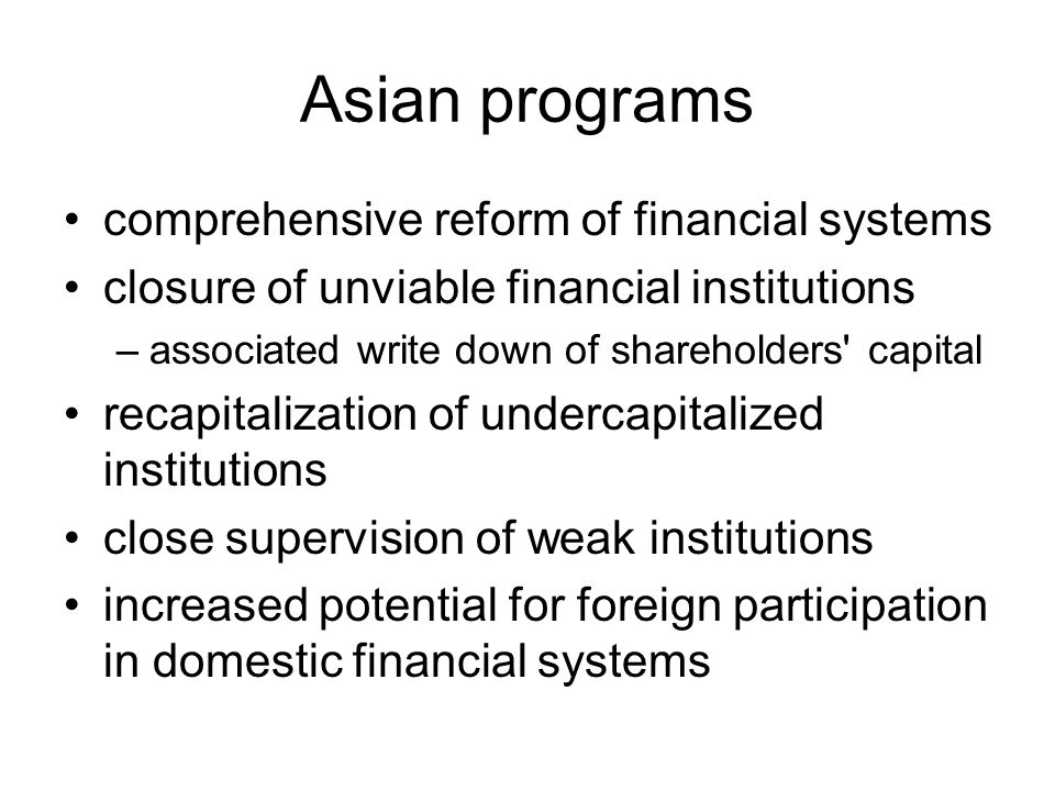 Asian programs comprehensive reform of financial systems