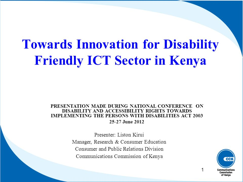 Towards Innovation for Disability Friendly ICT Sector in Kenya