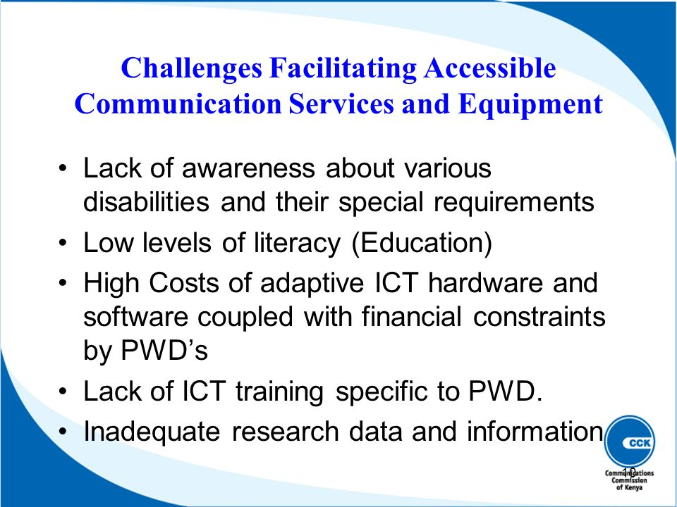 Challenges Facilitating Accessible Communication Services and Equipment