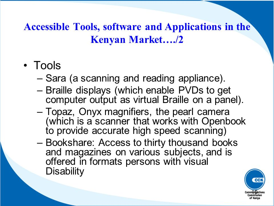 Accessible Tools, software and Applications in the Kenyan Market…./2