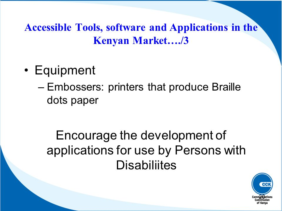 Accessible Tools, software and Applications in the Kenyan Market…./3