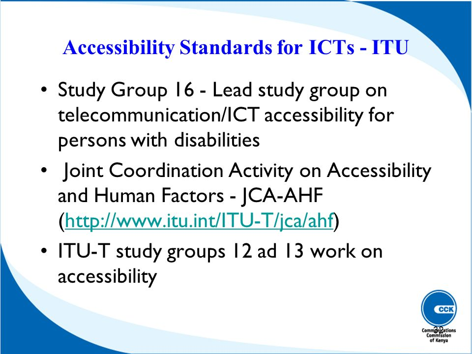 Accessibility Standards for ICTs - ITU