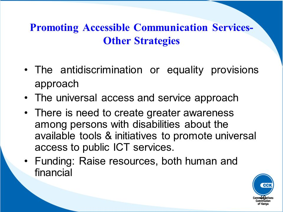 Promoting Accessible Communication Services- Other Strategies