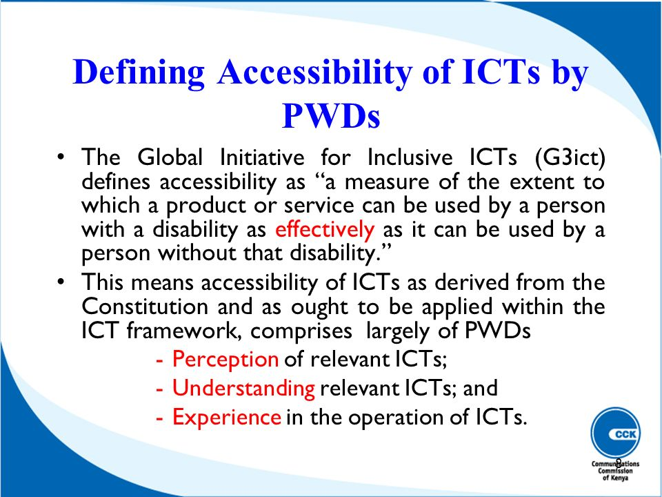 Defining Accessibility of ICTs by PWDs