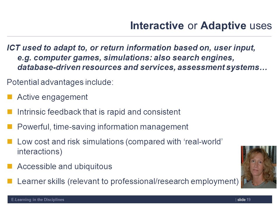 Interactive or Adaptive uses