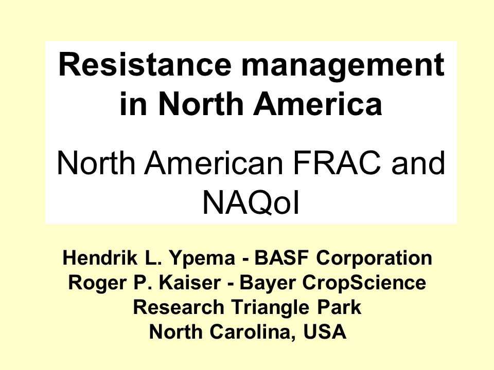 Resistance management in North America