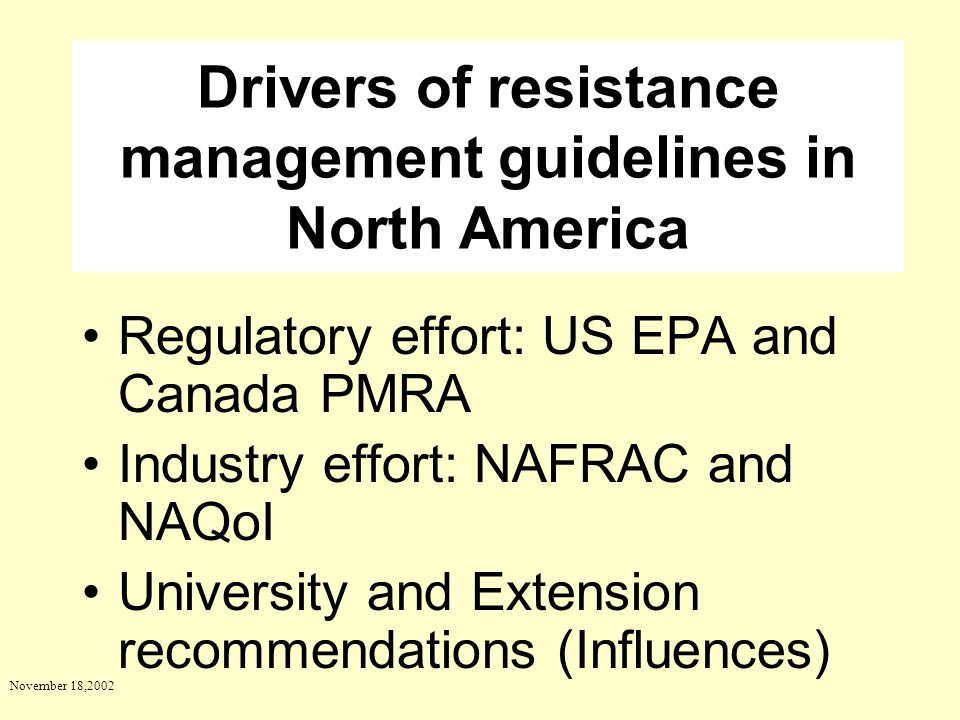 Drivers of resistance management guidelines in North America