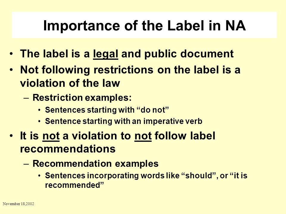 Importance of the Label in NA