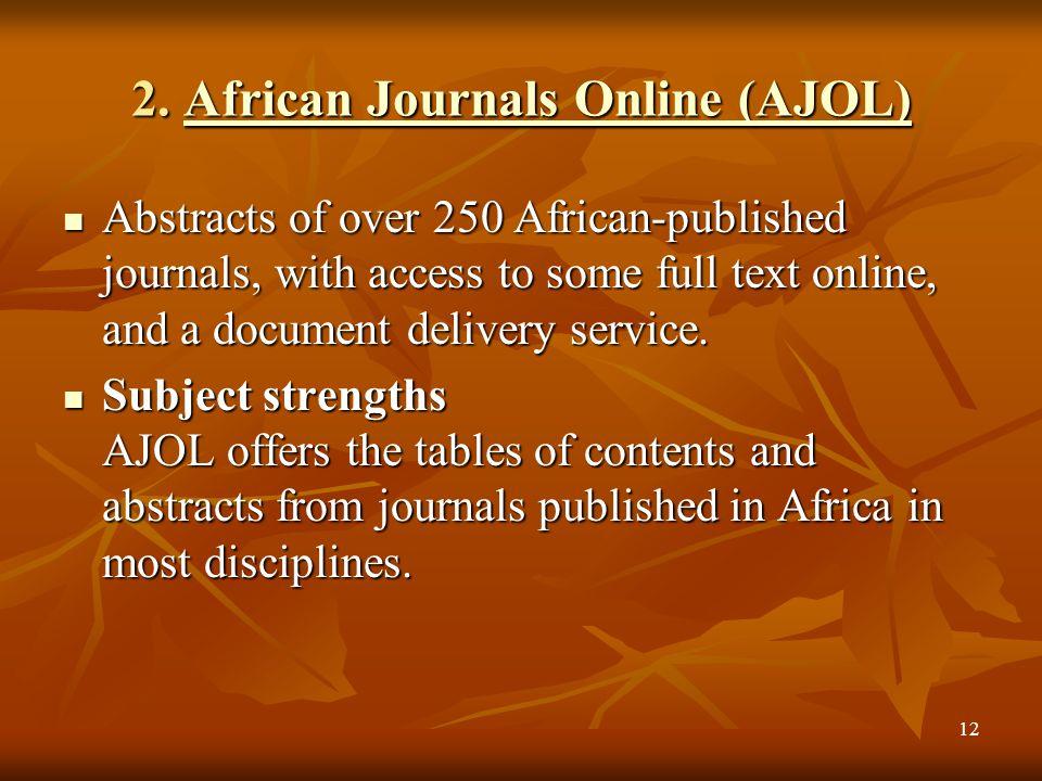 2. African Journals Online (AJOL)
