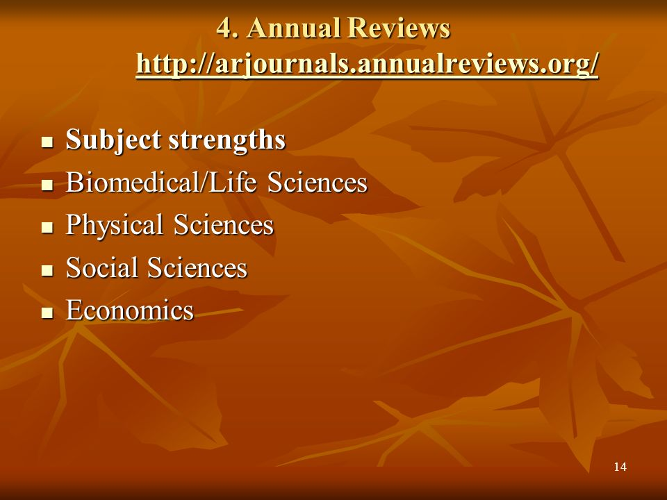 4. Annual Reviews http://arjournals.annualreviews.org/