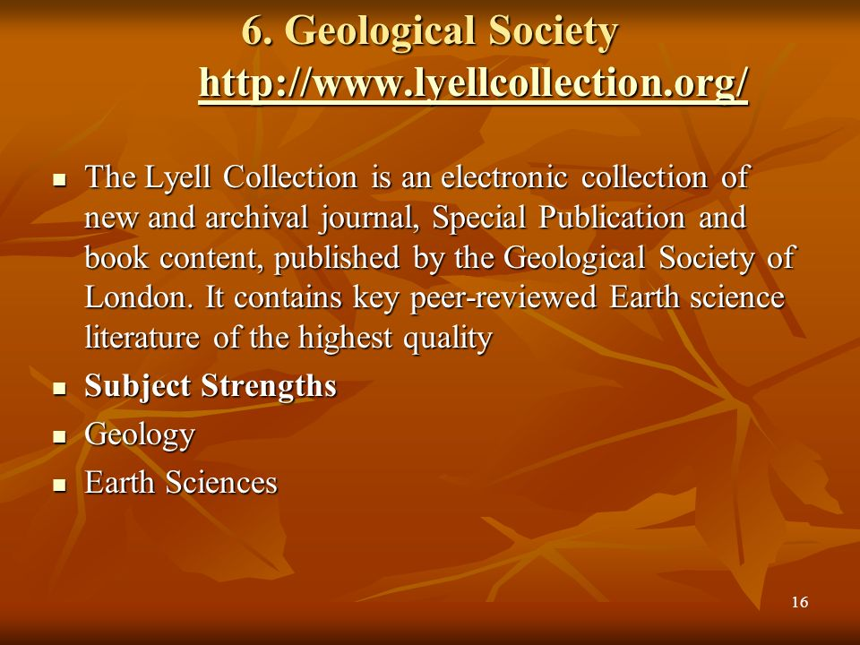6. Geological Society http://www.lyellcollection.org/