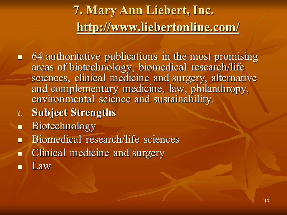 7. Mary Ann Liebert, Inc. http://www.liebertonline.com/