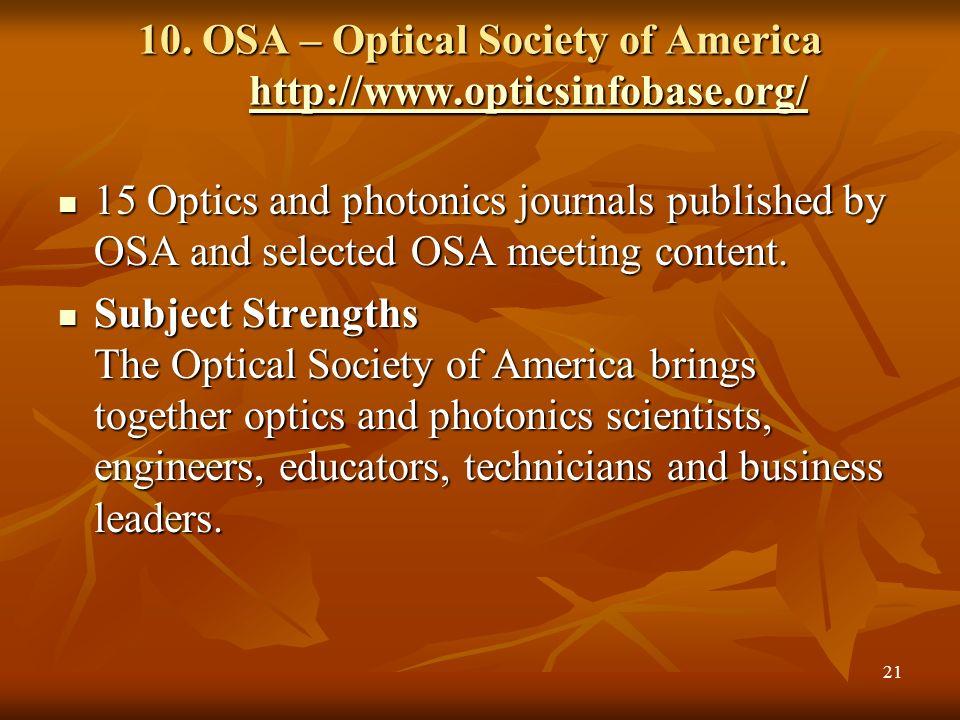 10. OSA – Optical Society of America http://www.opticsinfobase.org/