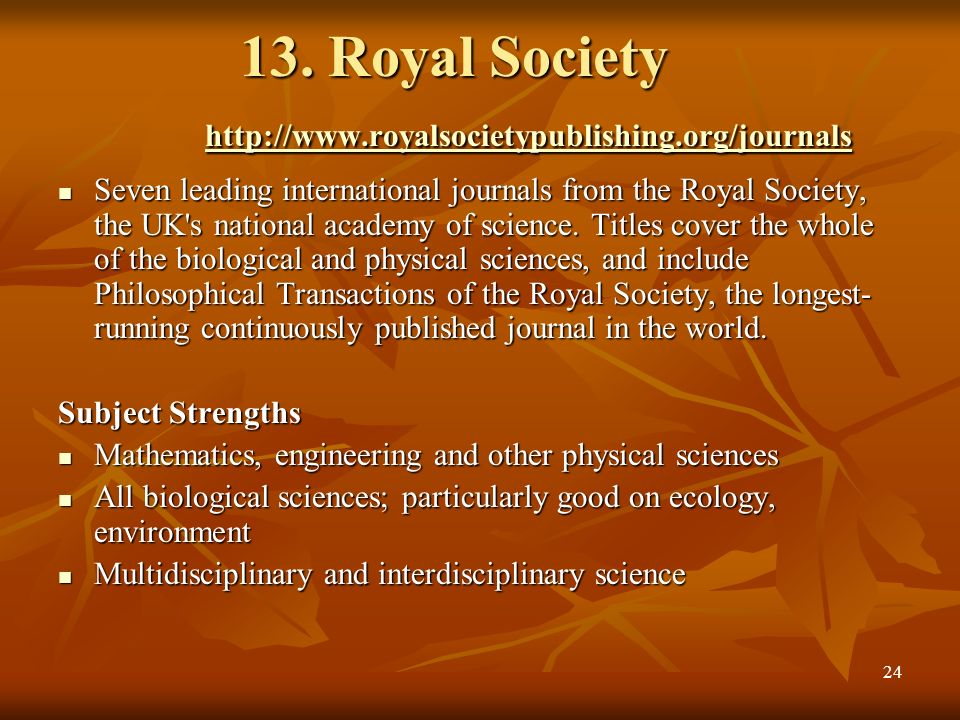 13. Royal Society http://www.royalsocietypublishing.org/journals