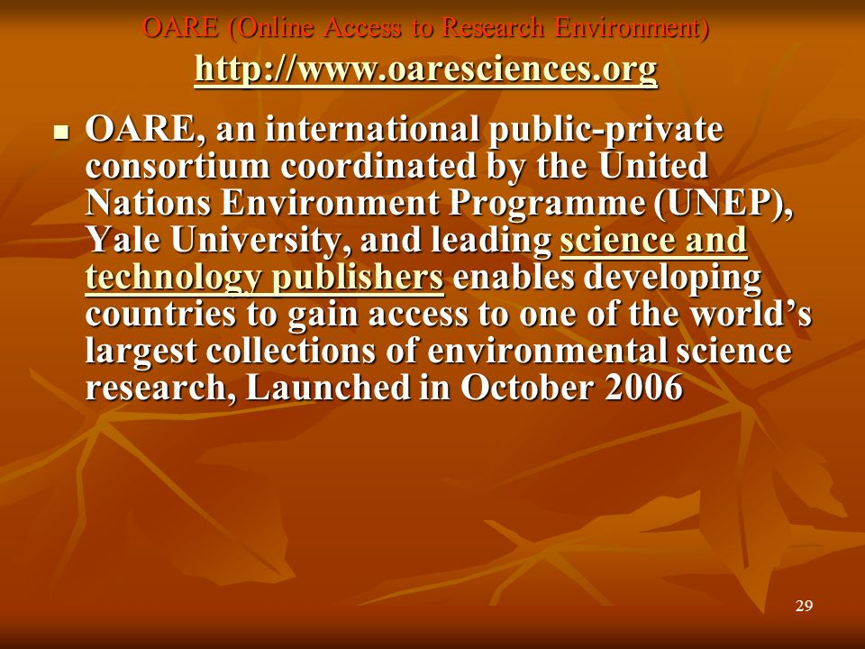 OARE (Online Access to Research Environment) http://www. oaresciences